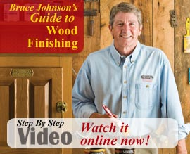 Bruce Johnson Guide To Wood Finishing Video